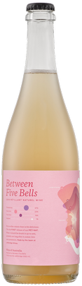 2019 Between Five Bells Petillant Naturel Wine